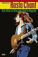 Rastafarians. Das Who's who des Reggae