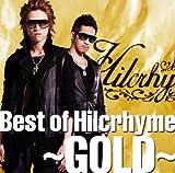 Best of Hilcrhyme~GOLD~
