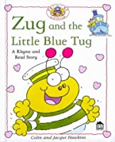 Hawkins Rhyme & Read: Zug and the Little Blue Tug (Rhyme-and -read Stories)