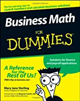 [(Business Math For Dummies)] [ By (author) Mary Jane Sterling ] [July, 2008]