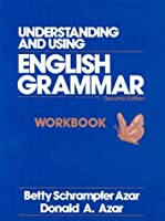 UNDERSTANDING USING ENG 2ND WORKBOOK-FUL (Azar English Grammar Series)