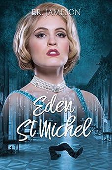 Eden St. Michel: Scandal, Death and a British Film Star (Screen Siren Noir Book 2) by [Jameson, F.R.]