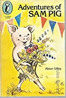 Adventures of Sam Pig (Young Puffin Books)