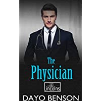 The Physician: A Spiritual Warfare Romantic Thriller (The Lincolns Book 6) (English Edition)