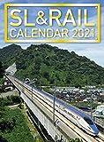 SL&RAILカレンダー 2021 (鉄道カレンダー)