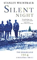 Silent Night: The 1914 Christmas Truce
