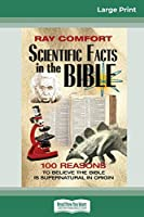 Scientific Facts in the Bible (16pt Large Print Edition)
