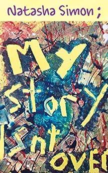 [Simon, Natasha]のMy Story Isn't Over (English Edition)