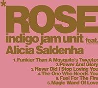 Rose by Indigo Jam Unit Feat Alici (2011-09-02)