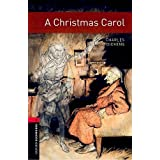 A Christmas Carol (Oxford Bookworms Library. Classics. Stage 3)