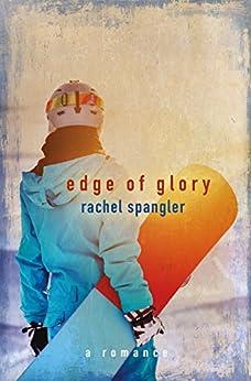 Edge of Glory by [Spangler, Rachel]