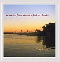 Where the River Meets the Railroad Tracks