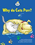 Why Do Cat's Purr? Info Trail Competent: Book 11 (Literacy Land)