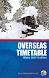 Thomas Cook Overseas Timetable - Winter 2010-2011: Surface Transport Schedules for Africa, Asia, North and South America and Australasia (Thomas Cook Rail Guides)