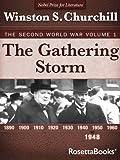 The Gathering Storm: The Second World War, Volume 1 (Winston Churchill World War II Collection) (English Edition)