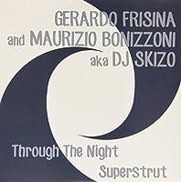 Through the Night/Superstrut [7 inch Analog]
