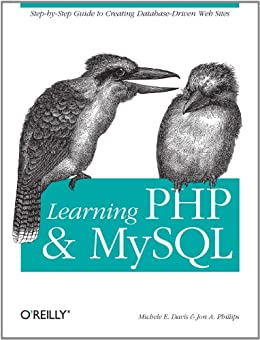 [Davis, Michele E., Phillips, Jon A.]のLearning PHP and MySQL