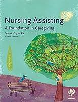 Nursing Assisting: A Foundation in Caregiving 4e [並行輸入品]