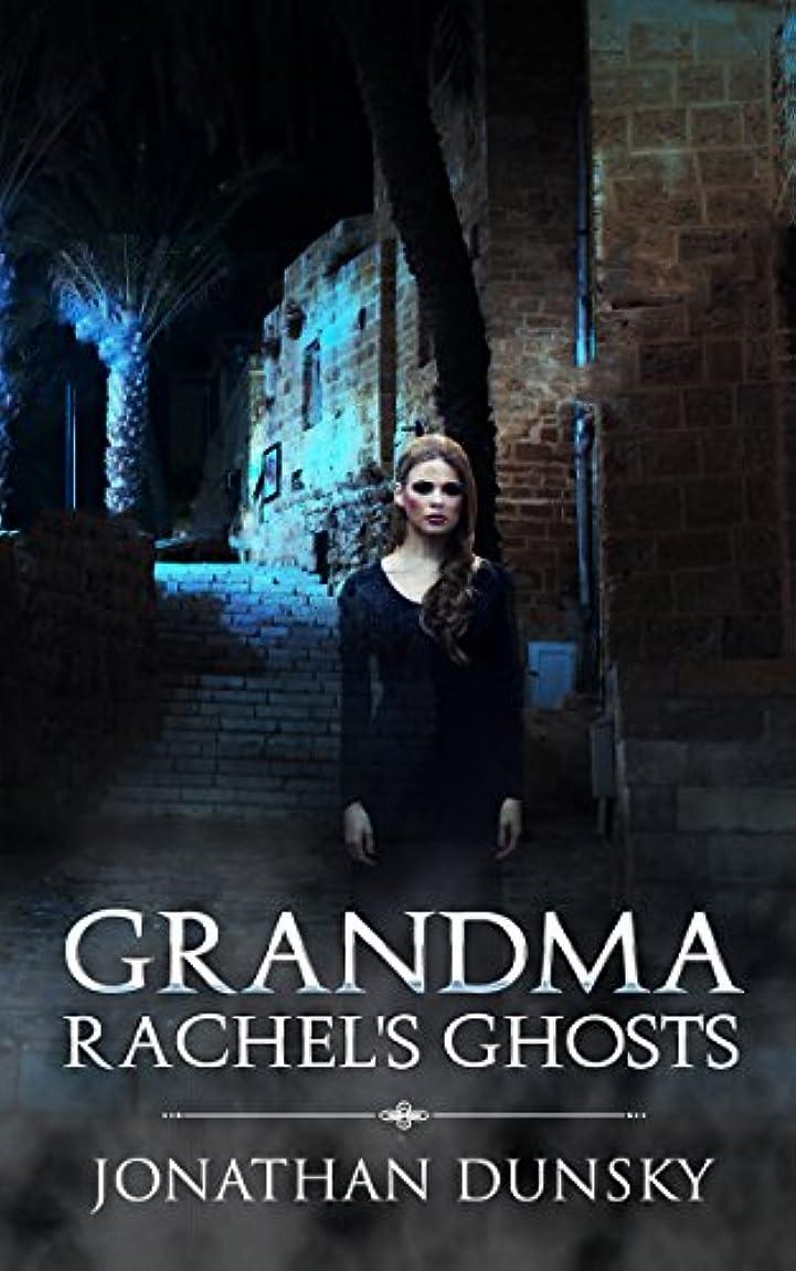 十分にすきロードハウスGrandma Rachel's Ghosts: A Jewish Fantasy Story (English Edition)