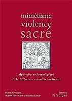 Mimetisme, Violence, Sacre (Medievalia Paradigme)
