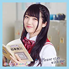 SUPER☆GiRLS「Please stay with me」のジャケット画像