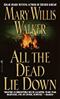 All the Dead Lie Down (Molley Cates)