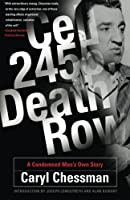 Cell 2455, Death Row: A Condemned Man's Own Story by Caryl Chessman(2006-08-10)
