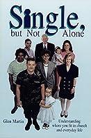 Single But Not Alone: