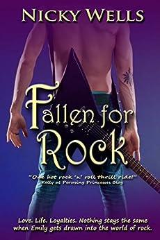 Fallen for Rock by [Wells, Nicky]
