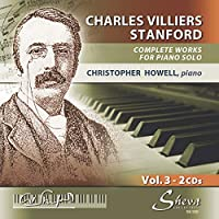 Stanford: Works for Piano Solo
