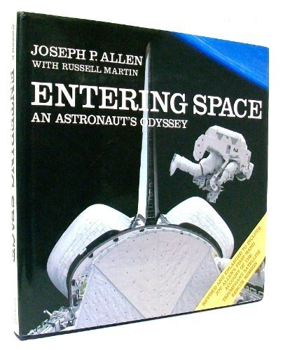 Download Entering Space: An Astronaut's Odyssey 0941434761