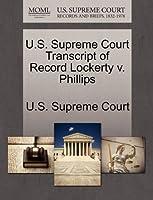 U.S. Supreme Court Transcript of Record Lockerty V. Phillips