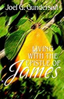 Living With the Epistle of James