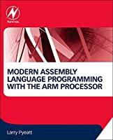 Modern Assembly Language Programming with the ARM Processor (Else05)