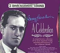George Gershwin: A Celebration