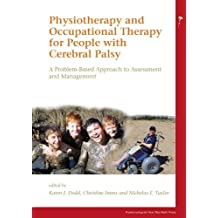 Physiotherapy and Occupational Therapy for People with Cerebral Palsy: A Problem-Based Approach to Assessment and Management (5)