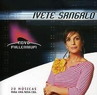 Novo Millennium by Ivete Sangalo (2005-06-16)