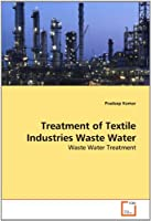 Treatment of Textile Industries Waste Water