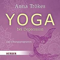 Yoga bei Depression: Das Uebungsprogramm