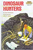 Dinosaur Hunters (Step Into Reading : a Step 4 Book : Grades 2-4)