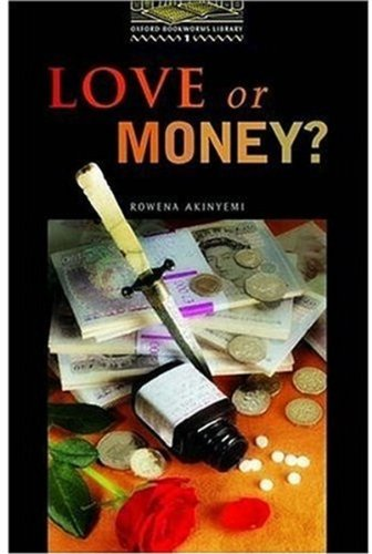 Love or Money?: Stage 1: 400 Headwords (Oxford Bookworms)の詳細を見る