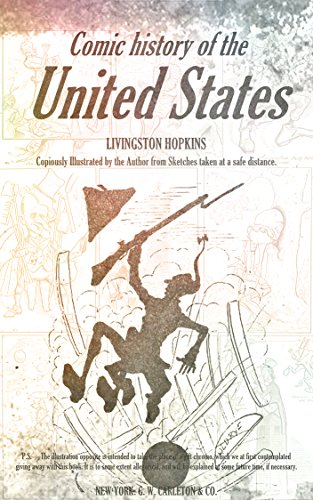 Comic history of the United States (Illustrations) (English Edition)