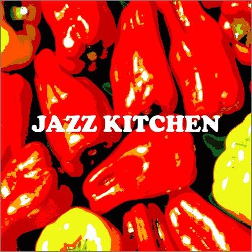 ジャズ・キッチン(1)