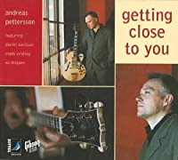 Getting close to you by Andreas Pettersson (2002-06-19)