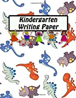 Kindergarten Writing Paper: Handwriting Practice Lines Journal Notebook For ABC Kids With Dotted & Lined 8.5x11 | Dinosaurs Cover Print