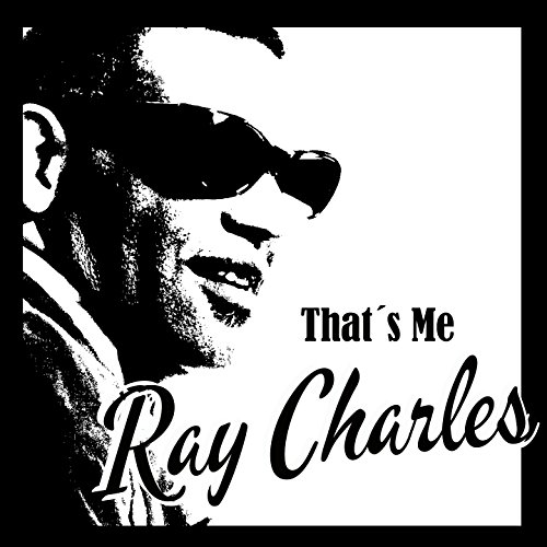 That´s Me Ray Charles