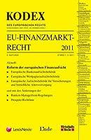 KODEX EU-Finanzmarktrecht 2011
