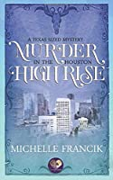Murder in the Houston High Rise: The Donahue Brothers of Texas, Book 3 (Texas-Sized Mysteries 6)