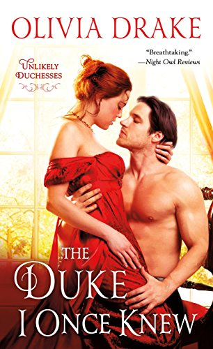 The Duke I Once Knew: Unlikely Duchesses (English Edition)