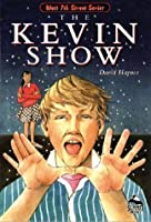 Kevin Show (Summit Books: The West 7th Street Series)